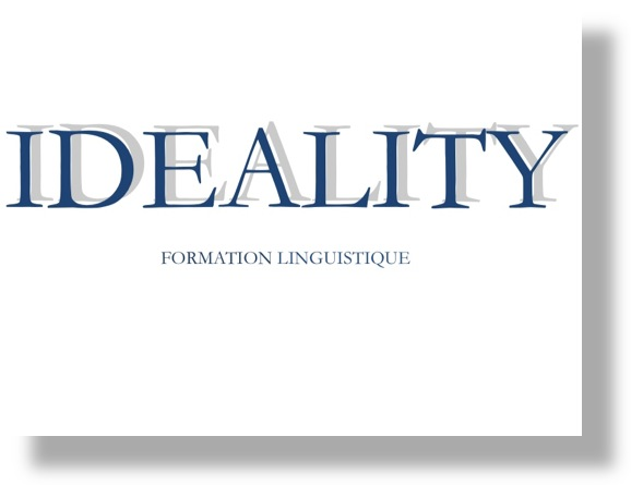 IDEALITY FORMATION Linguistique Anglais